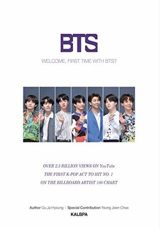 WELCOME, FIRST TIME WITH BTS?