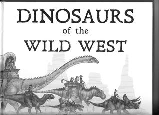 Dinosaurs of the Wild West