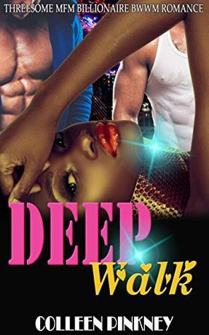 Deep Walk: Threesome MFM Billionaire BWWM Romance