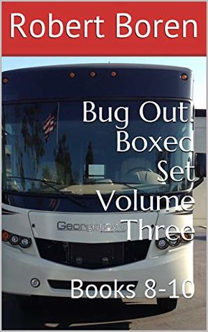 Bug Out! Boxed Set Volume Three: Books 8-10