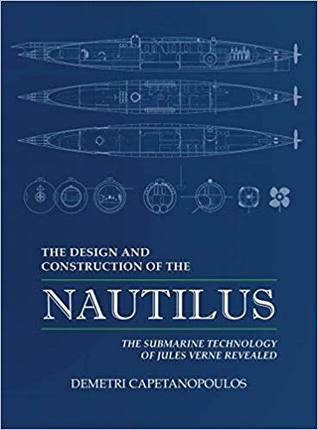 The Design and Construction of the Nautilus by Demetri Capetanopoulos