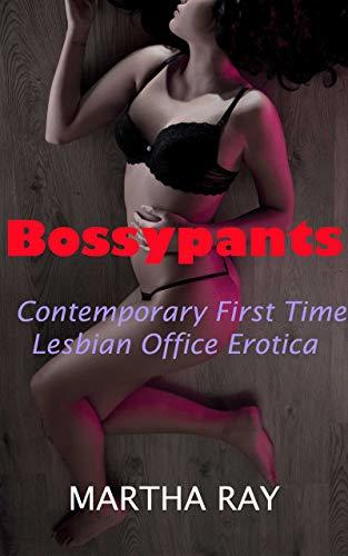Bossypants: Contemporary First Time Lesbian Office Erotica