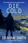 Die Cold (Jake Boulder, #4)