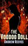 The Voodoo Doll: The Priestess And The Pleasure