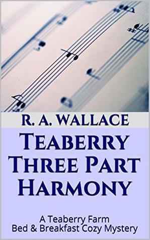 Teaberry Three Part Harmony