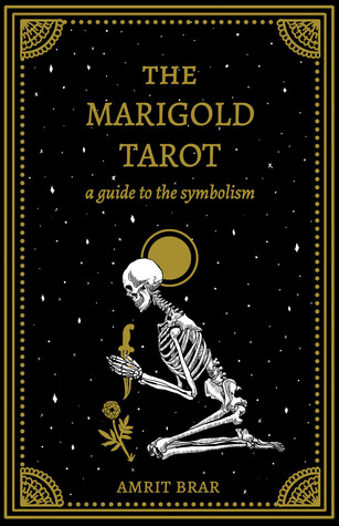 The Marigold Tarot: A Guide to the Symbolism