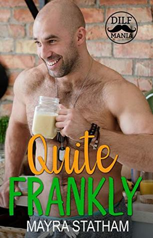 Quite Frankly: Dilf Mania