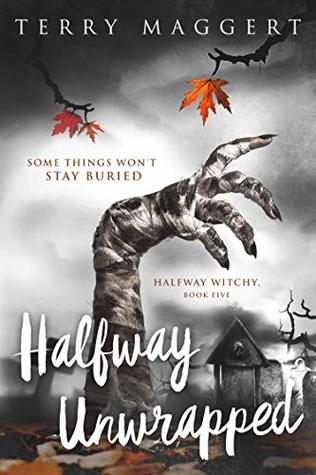 Halfway Unwrapped (Halfway Witchy Book 5)