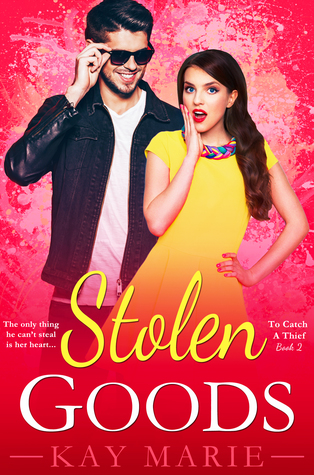 Stolen Goods (To Catch a Thief, #2)