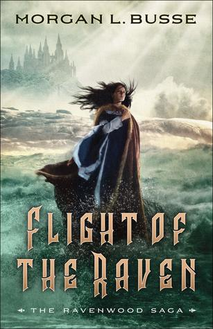 Flight of the Raven (Ravenwood Sage, #2)