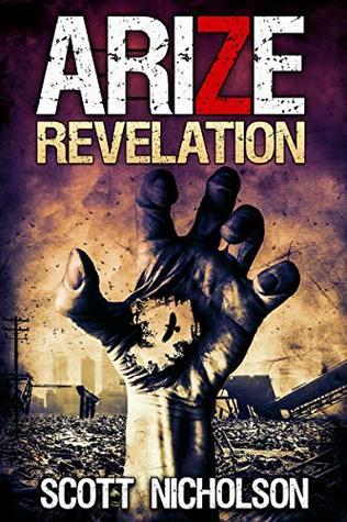 Revelation: A Zombie Thriller (Arize Book 2)