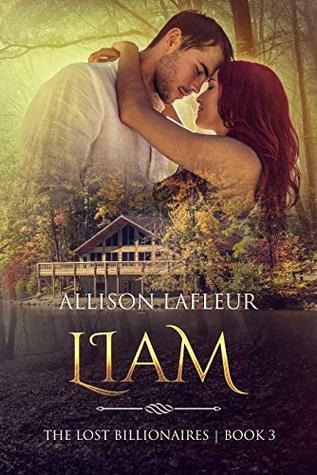 Liam-The-Lost-Billionaires-Book-3-by-Allison-LaFleur