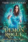 Demon Rogue (Brimstone Magic, #3)