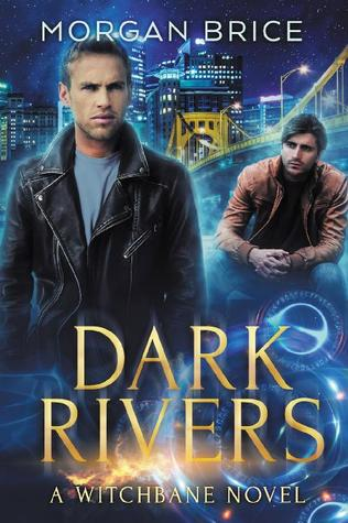 Dark Rivers (Witchbane, #2)