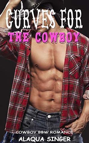 Curves for the Cowboy: Cowboy BBW Romance
