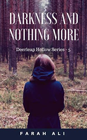 Darkness and Nothing More (Deerleap Hollow Series Book #5)
