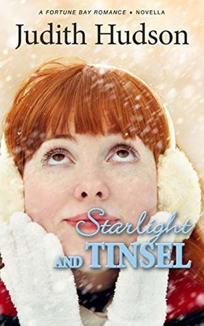 Starlight and Tinsel: A Small Town Christmas Novella (The Fortune Bay Series)