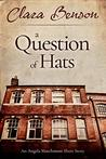 A Question of Hats: An Angela Marchmont Short Story (An Angela Marchmont Mystery)