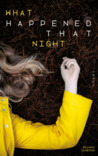 What Happened That Night, Tome 2 by Deanna  Cameron