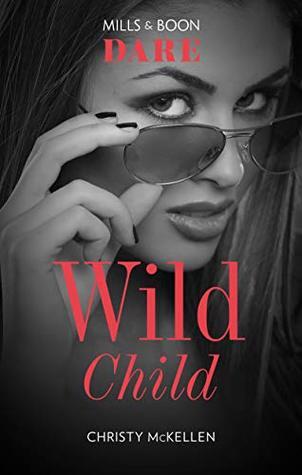 Wild Child (Sexy Little Secrets Book 1)