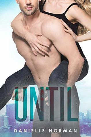 Until (Iron Orchids, #5)