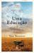 Uma Educação by Tara Westover