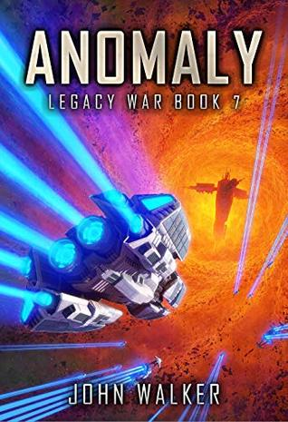 Anomaly: Legacy War Book 7