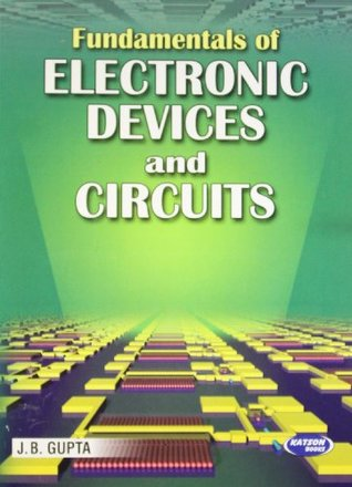Fundamentals of Electronics Devices & Circuits