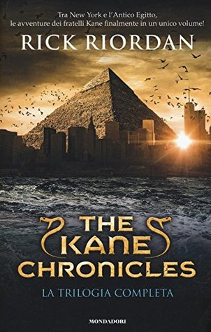 RIORDAN, RICK - THE KANE CHRON