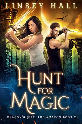 Hunt for Magic (Dragon's Gift: The Amazon #2)