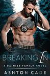Breaking In (Rainier Family #2)