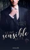 Seine Sensible Seite by Amalia Frey