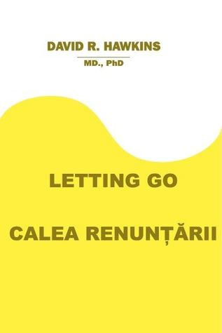 Letting Go - Calea renuntarii