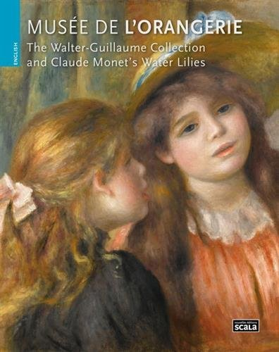 Musee de l'Orangerie: The Walter-Guillaume Collection and Claude Monet's Water Lilies