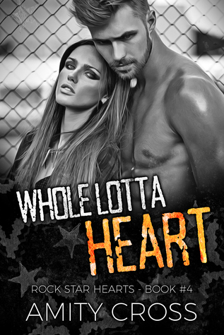 Whole-Lotta-Heart-Rock-Star-Hearts-Book-4-by-Amity-Cross