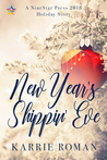 New Year's Shippin' Eve (Until You #1.5)