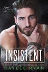 Insistent (Soul Serenade Book #4)