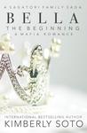 Bella: The Begining (A Sagatori Family Saga)