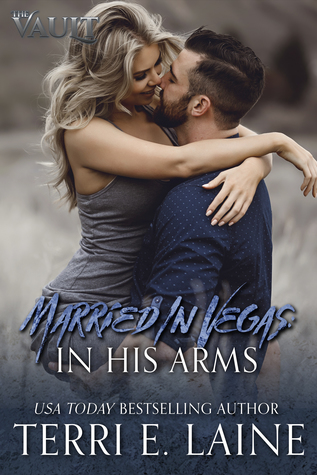 Married in Vegas: In His Arms