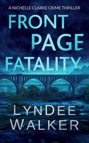 Front Page Fatality (A Nichelle Clarke Crime Thriller #1)