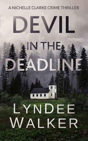 Devil in the Deadline (A Nichelle Clarke Crime Thriller #4)