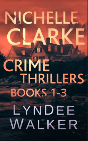 Nichelle Clarke Crime Thriller Series, Books 1-3: Box Set: Front Page Fatality / Buried Leads / Small Town Spin