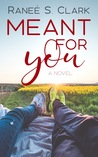 Meant for You (Playing for Keeps #4)