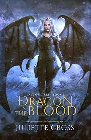 Dragon in the Blood (Vale of Stars, #2)