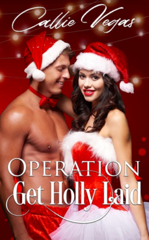 OPERATION: Get Holly Laid