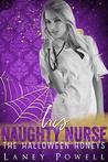 His Naughty Nurse (The Halloween Honeys)