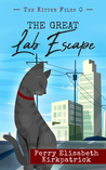 The Great Lab Escape (The Kitten Files #0.5)