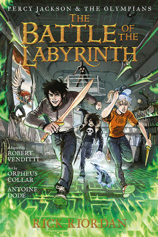 The Battle of the Labyrinth: The Graphic Novel (Percy Jackson and the Olympians, #4)