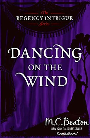 Dancing on the Wind (The Regency Intrigue Series Book 8)