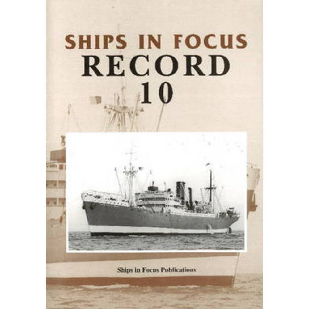 Ships in Focus Record 10
